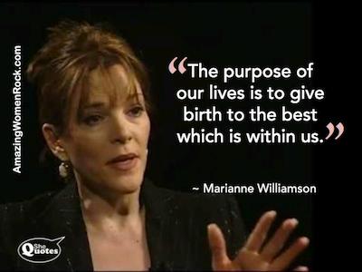 Marrianne Williamson life purpose