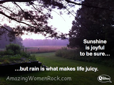 Rain makes life juicy