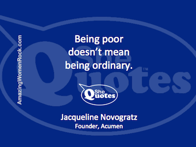Jacqueline Novogratz poor not ordinary