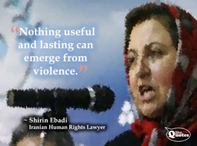 Shirin Ebadi violence is useless