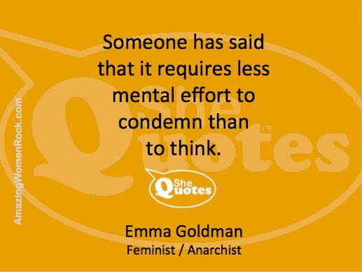 Emma Goldman to think