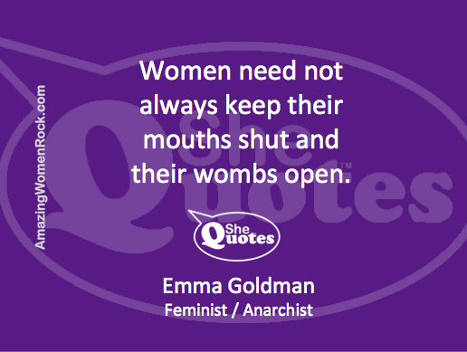 Emma Goldman wombs open