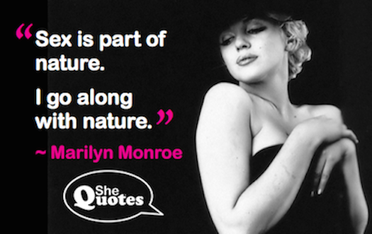 Marilyn Monroe sex is natural
