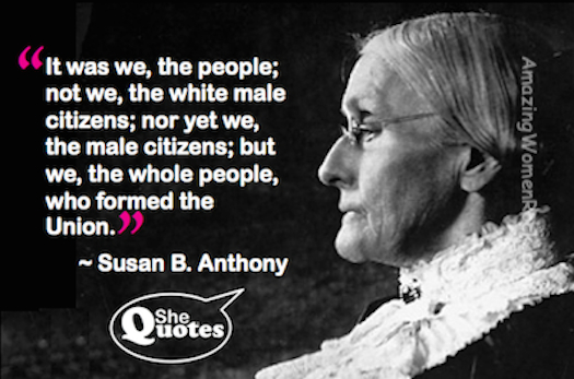 Susan B Anthony we the people