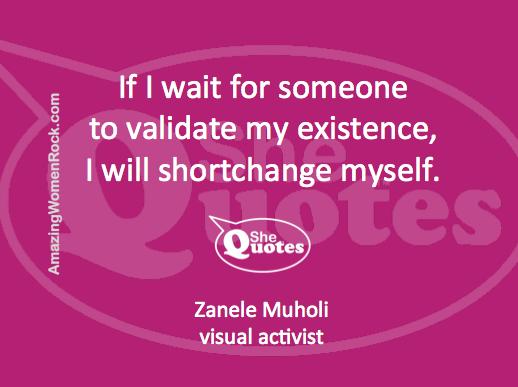 Zanele Muholi on validation