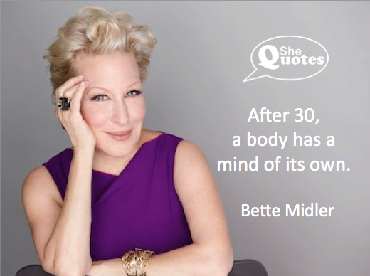 Bette Midler body mind