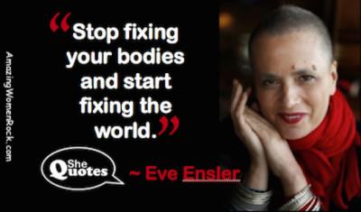 Eve Ensler fix the world