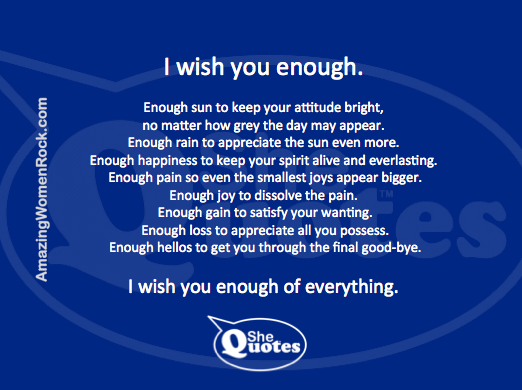 #SheQuotes I wish you enough