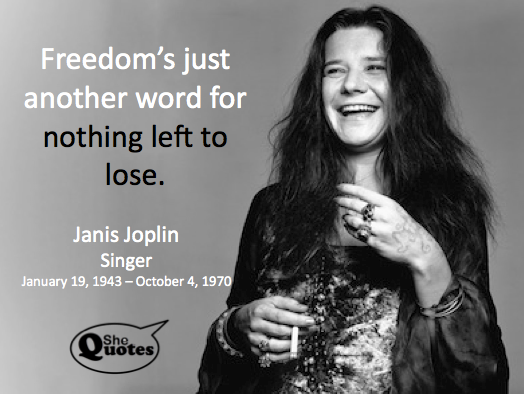 Janis Joplin nothing left to lose