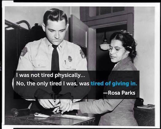 Rosa Parks was tired