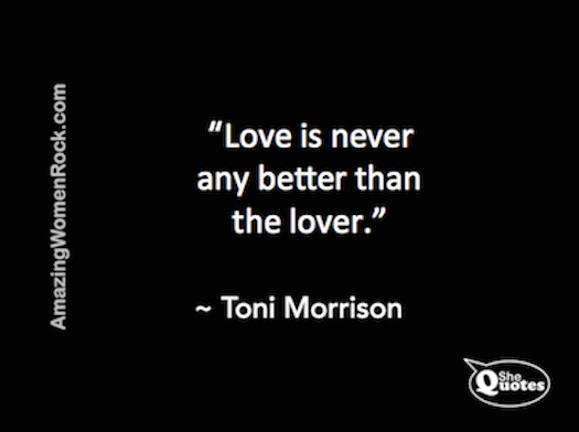 Toni Morrison love is no better than lover