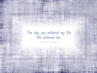 WordHugs life entered me