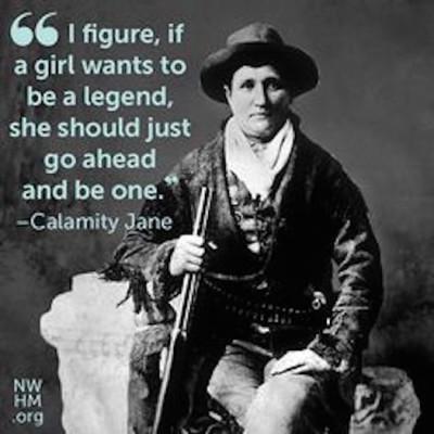 Calamity Jane was legend
