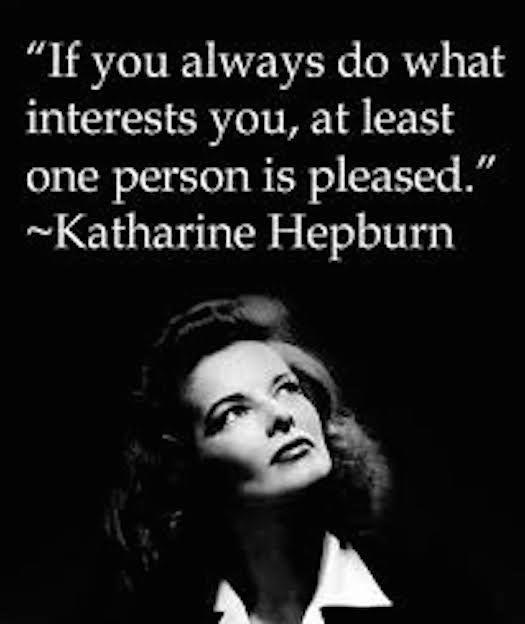 Katharine Hepburn pleased herself