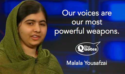 Malala our voices are powerful weapons