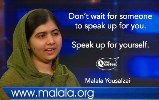 Malala speak up for yourself