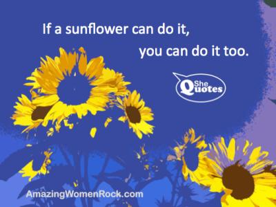 #SheQuotes Grow. Reach. Bloom.