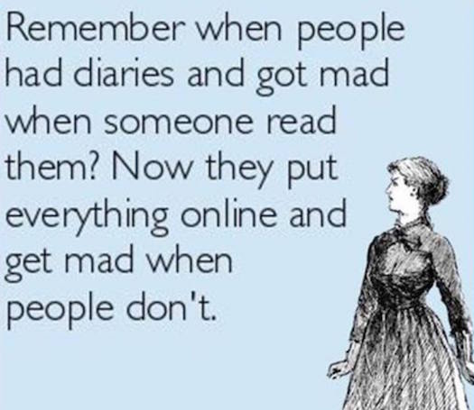 Others people don't read your diaries