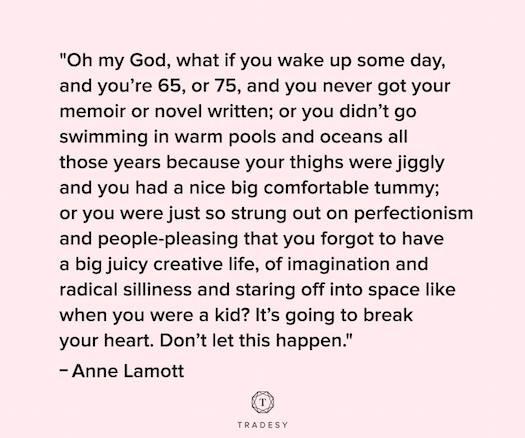 Anne Lamott live a juicy life