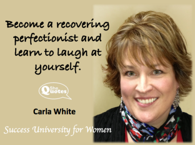 Carla White laugh at yourself