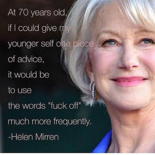 Helen Mirren quote