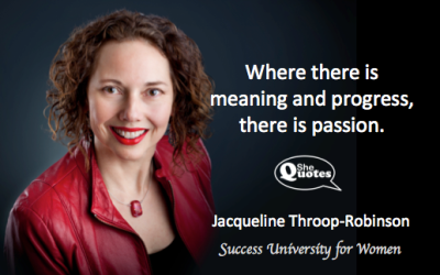 Jacqueline Throop-Robinson there is passion
