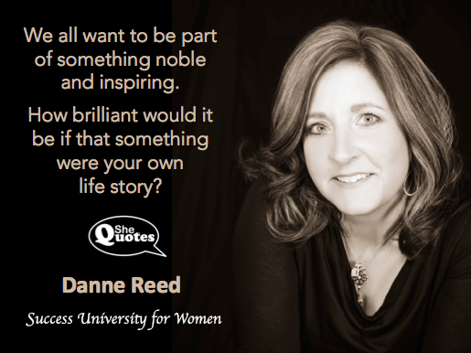 Danne Reed your own life story
