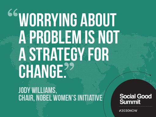 Jody Williams worry is not a strategy