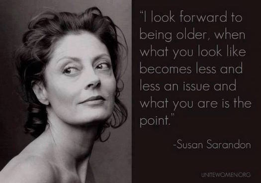 Susan Sarandon what you are is the point