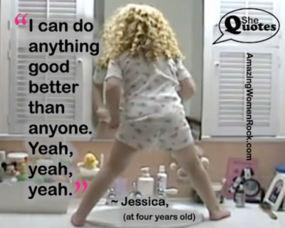 Jessica I can do anything