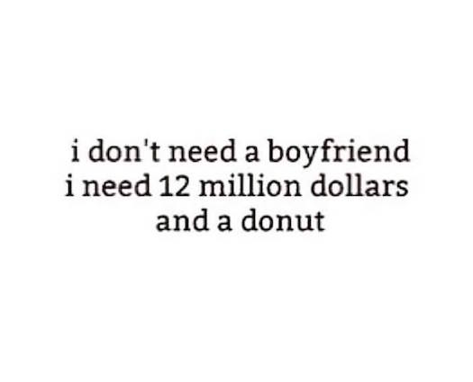 #Others I don't need a boyfriend