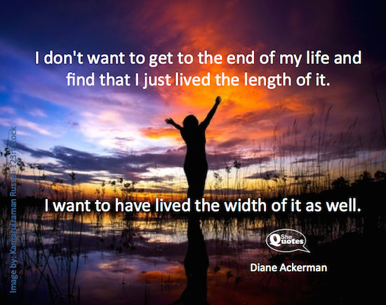 Diane Ackerman the width of life