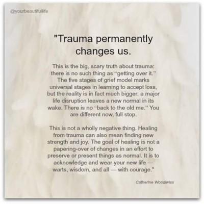 Trauma changes us permanently
